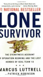 Lone Survivor: The Eyewitness Account of Operation Redwing and the Lost... by Marcus Luttrell