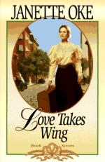 Love Takes Wing by Janette Oke