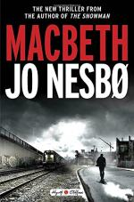 Macbeth: A Novel by Jo Nesbo