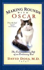 Making Rounds With Oscar by M.D. David Dosa