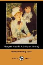 Margret Howth: A Story of To-Day by Rebecca Harding Davis