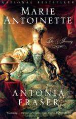 Marie Antoinette: The Journey by Lady Antonia Fraser