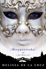 Masquerade: A Blue Bloods Novel by Melissa de la Cruz