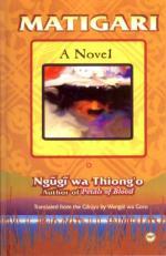 Matigari by  Ngugi wa Thiong'o