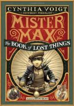 Mister Max: The Book of Lost Things by Cynthia Voight