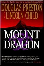 Mount Dragon: A Novel by Douglas Preston