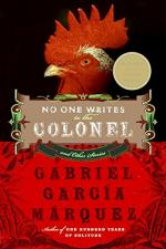 No One Writes to the Colonel and Other Stories by Gabriel García Márquez