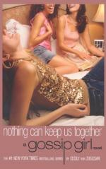 Nothing Can Keep Us Together: A Gossip Girl Novel by Cecily Von Ziegesar