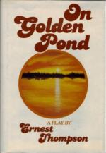 On Golden Pond by Ernest Thompson