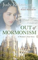 Out of Mormonism: A Woman's True Story by Judy Robertson