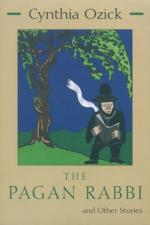 The Pagan Rabbi by Cynthia Ozick