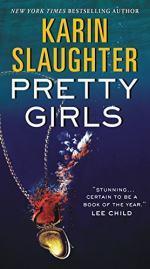 Pretty Girls by Slaughter, Karin