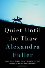 Quiet Until the Thaw by Fuller, Alexandra
