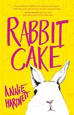 Rabbit Cake by Hartnett, Annie