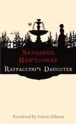 Rappaccini's Daughter by Nathaniel Hawthorne