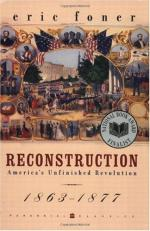 Reconstruction: America's Unfinished Revolution, 1863-1877 by Eric Foner