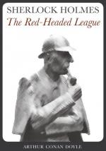 The Red-Headed League by Arthur Conan Doyle