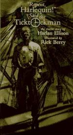 ''Repent, Harlequin!'' Said the Ticktockman by Harlan Ellison