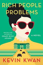 Rich People's Problems by Kevin Kwan