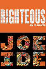 Righteous (An IQ Novel) by Joe Ide