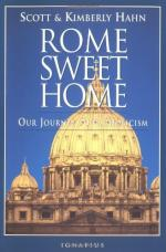 Rome Sweet Home: Our Journey to Catholicism by Scott Hahn