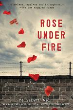 Rose Under Fire by Elizabeth Wein