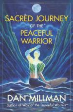Sacred Journey of the Peaceful Warrior by Dan Millman