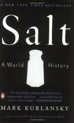Salt: A World History by Mark Kurlansky