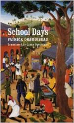 School Days = Chemin-d'ecole by Patrick Chamoiseau