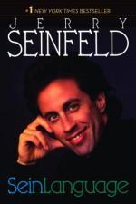 Seinlanguage by Jerry Seinfeld