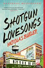 Shotgun Lovesongs by Nickolas Butler