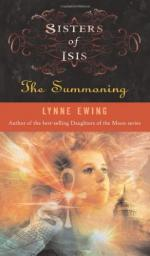Sisters of Isis: The Summoning by Lynne Ewing