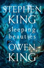 Sleeping Beauties by King, Owen and King, Stephen