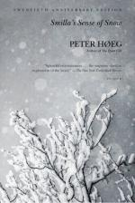 Smilla's Sense of Snow by Peter Høeg