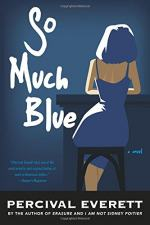 So Much Blue: A Novel  by Everett, Percival