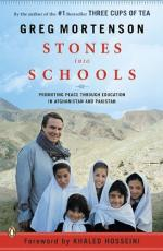 Stones Into Schools: Promoting Peace with Education in Afghanistan and Pakistan by Greg Mortenson