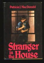 Stranger in the House by MacDonald, Patricia J.