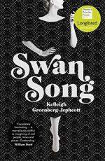 Swan Song: A Novel by Kelleigh Greenberg-Jephcott