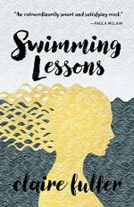 Swimming Lessons: A Novel by Claire Fuller
