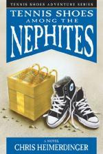 Tennis Shoe Adventure Series: Tennis Shoes Among the Nephites by Heimerdinger, Chris