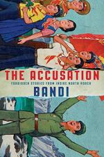 The Accusation: Forbidden Stories From Inside North Korea by Bandi