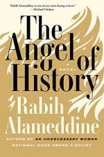 The Angel of History: A Novel by Rabih Alameddine