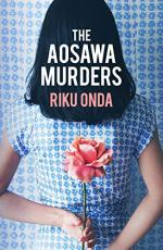 The Aosawa Murders by Riku Onda