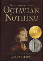 The Astonishing Life of Octavian Nothing, Traitor to the Nation, Vol. 1: The Pox Party by Matthew Tobin Anderson