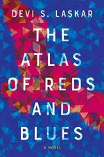 The Atlas of Reds and Blues by Laskar, Devi S.