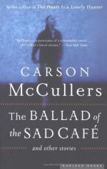 The Ballad of the Sad Café by Carson McCullers