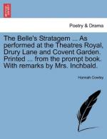 The Belle's Stratagem by Hannah Cowley