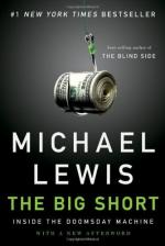 The Big Short: Inside the Doomsday Machine by Michael Lewis (author)