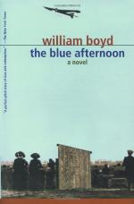 The Blue Afternoon: A Novel by William Boyd (writer)