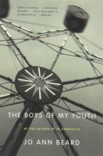 The Boys of My Youth by Beard, Jo Ann